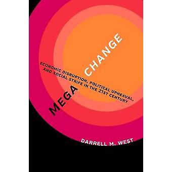 Megachange - wirtschaftliche Störungen - politischen Umbruch- und sozialen Str