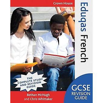 Eduqas GCSE Revision Guide franska av Maivor McHugh - 9781785832703 Bo