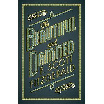 The Beautiful and Damned by The Beautiful and Damned - 9781847497390