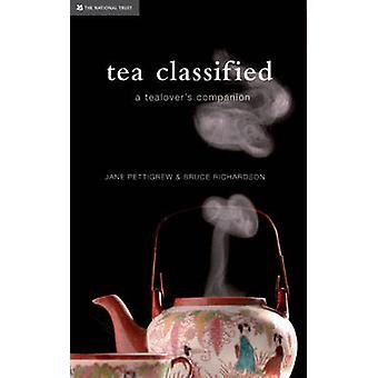 Tea Classified - A Tealover's Companion by National Trust - Jane Petti