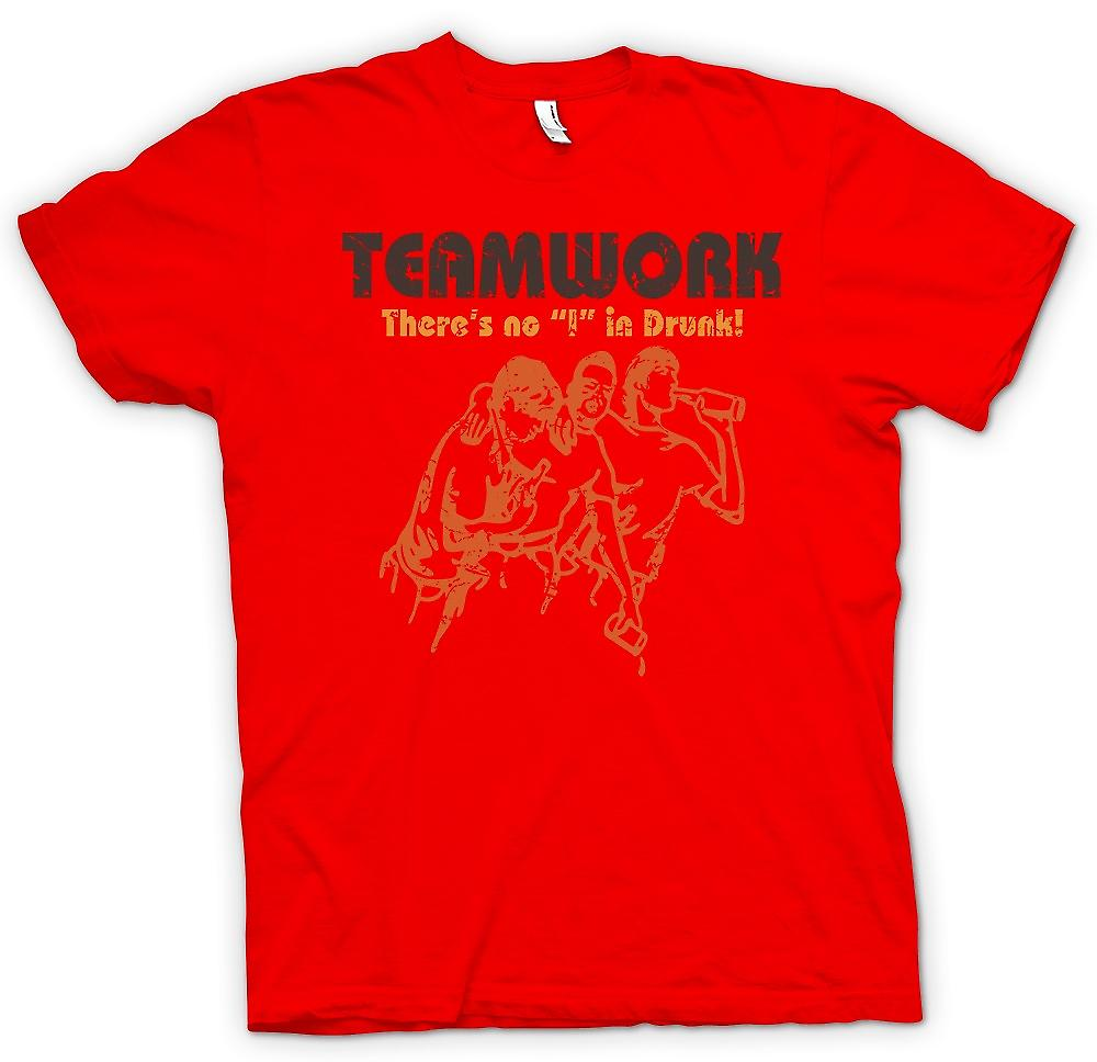 Mens T-shirt - Teamwork - Theres No ich In betrunken - trinken