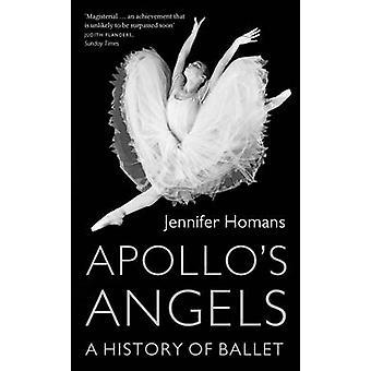 Apollo Engel - eine Geschichte des Balletts von Jennifer Homans - 97818470825