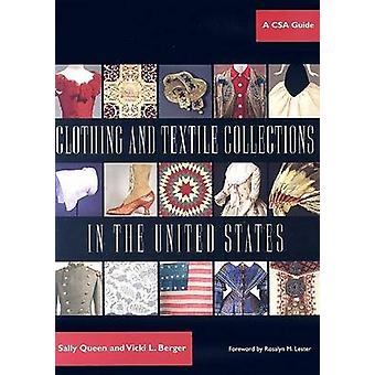 Clothing and Textile Collections in the United States - A CSA Guide by