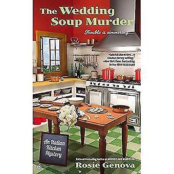 : De bröllop soppa en italienska kök mordgåta