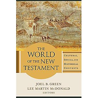 The World of the New Testament: Cultural, Social, and Historical Contexts (Paperback)