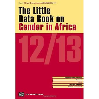 The Little Data Book on Gender in Africa 2012/ 2013