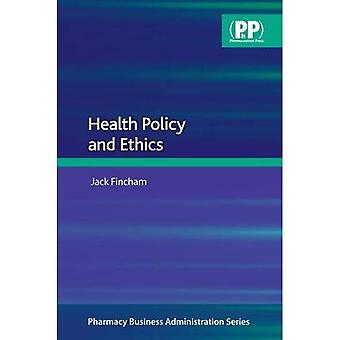Health Policy and Ethics (Pharmacy Business Administration)
