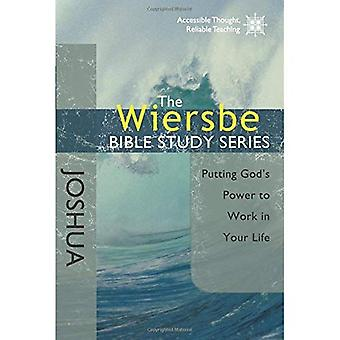 The Wiersbe Bible Study Series: Joshua: Putting Gods Power to Work in Your Life