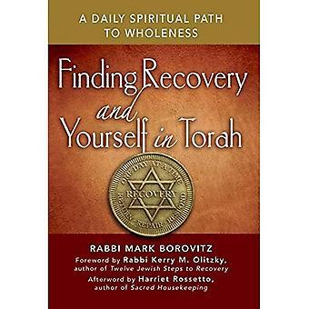 Trouver récupération et vous-même dans la Torah: une voie spirituelle quotidienne de plénitude