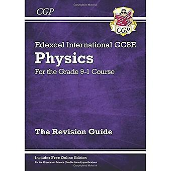 Neue Klasse 9-1 Edexcel internationale GCSE Physik: Revision Guide mit Online-Ausgabe