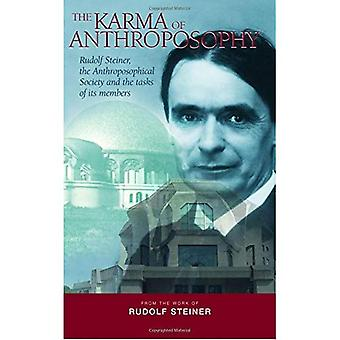 The Karma of Anthroposophy: Rudolf Steiner, the Anthroposophical Society and the Tasks of Its Members