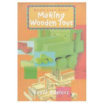 Making Wooden Toys (Milner Craft) (Milner Craft Series) [Illustrated]