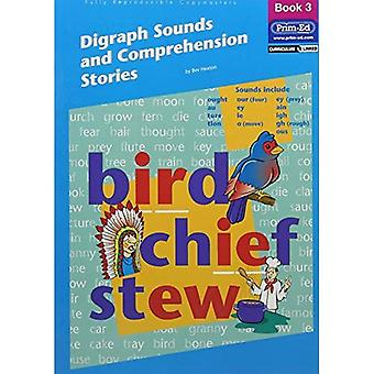 Digraph Sounds and Comprehension Stories: Bk.3
