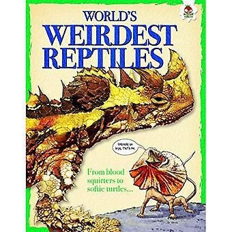 World's Weirdest Reptiles
