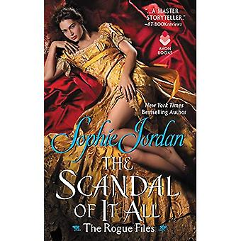 The Scandal of It All: The Rogue Files (The Rogue� Files)