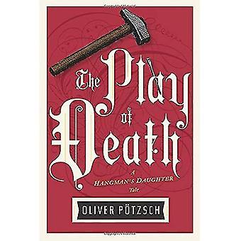 Le jeu de la mort (contes de la fille du bourreau)
