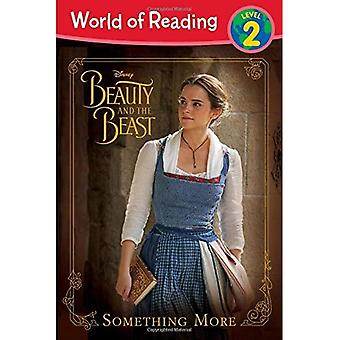 World of Reading: Beauty and the Beast Something More: Level 2 (World of Reading: Level 2)