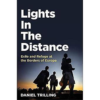 Luci In lontananza: Esilio e rifugio alle frontiere dell'Europa