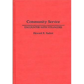 Encontro de serviço comunitário com estranhos por Radest & B. Howard