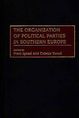 The Organization of Political Parcravates in Southern Europe by Both & Have Published Extensively on Euro