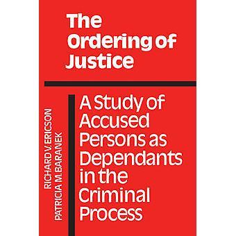 Die Reihenfolge der Justiz eine Studie des beschuldigten Personen als Angehörige in der strafrechtlichen Prozess von Ericson & Richard V.
