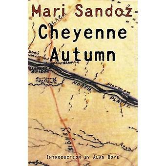 Cheyenne Autumn Second Edition by Sandoz & Mari