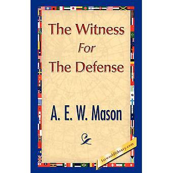 De getuige voor de verdediging door Mason & A. E. W.