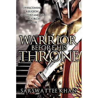 WARRIOR BEFORE HIS THRONE by Khan & Sarswattee