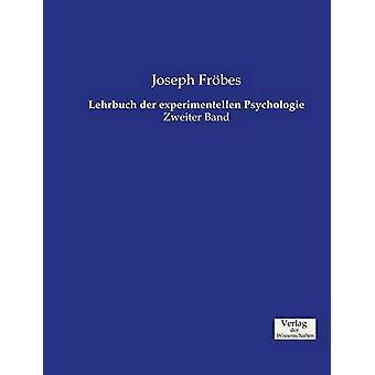 Lehrbuch der experimentellen Psychologie by Frbes & Joseph