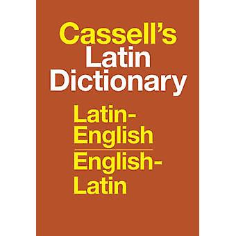 Cassell's Standard Latin Dictionary - Latin/English - English/Latin by