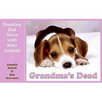 Grandma's Dead by Amanda Mccall - 9780061673764 Book