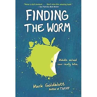 Finding the Worm - Twerp Sequel by Mark Goldblatt - 9780385391115 Book