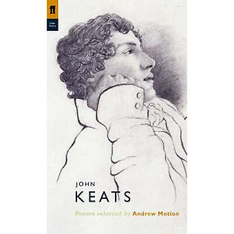 John Keats (Main) by John Keats - Andrew Motion - 9780571226757 Book