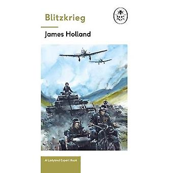 Blitzkrieg - Book 1 of the Ladybird Expert History of the Second World