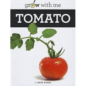 Tomato by Kate Riggs - Katie Riggs - 9781608182190 Book