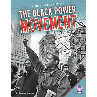 Black Power Movement by Rebecca Rissman - 9781624031441 Book