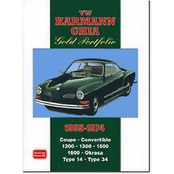 VW Karmann Ghia Gold Portfolio 1955-1974 by R. M. Clarke - 9781855207