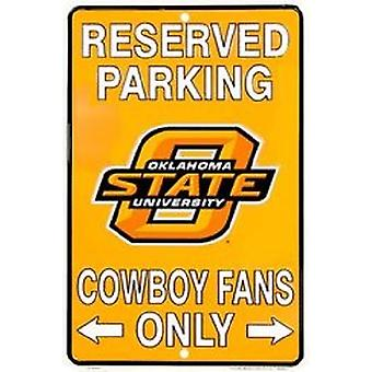 Oklahoma State Cowboys NCAA Fans Only Reserved Parking Sign