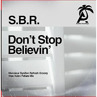 S.B.R. - Don't Stop Believin' [CD] USA import