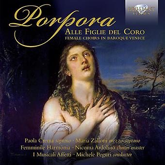 Crema/Zalloni/Femminile/Ardolino/Ensemble Barocca - Porpora Alle Figlie Del Coro: Female Choirs [CD] USA import