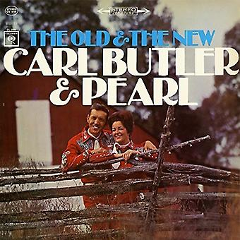 Carl Butler & Pearl - Old & the New [CD] USA import