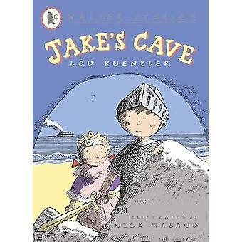 Jakes Cave by Lou Kuenzler & Nick Maland