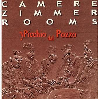 Picchio Dal Pozzo - Camere Zimmer Rooms [CD] USA import