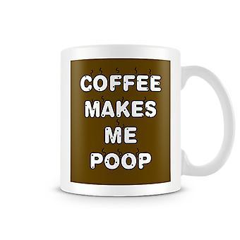 Café Makes Me Merde Tasse