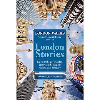 London Walks -  London Stories by David Tucker - 9780753515051 Book