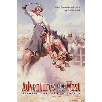 Przygody na zachodzie - opowiadania dla najmłodszych czytelników przez Susanne George-B