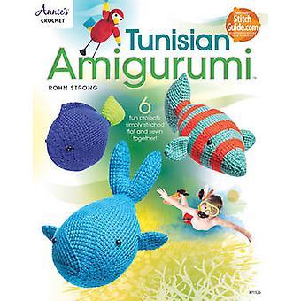 Tunisian Amigurumi by Rohn Strong - 9781573679466 Book