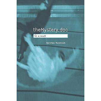 theMystery.doc by Matt McIntosh - 9781611856200 Book