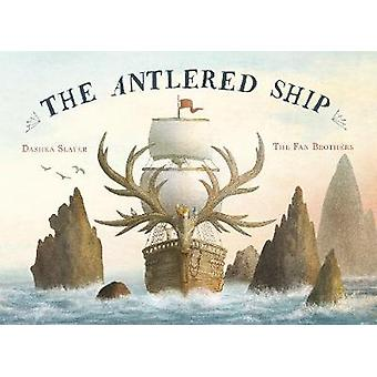 The Antlered Ship by The Antlered Ship - 9781786031051 Book