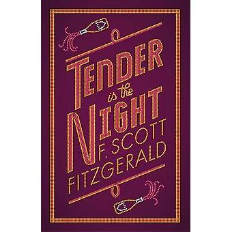 Tender is the Night by Tender is the Night - 9781847497383 Book